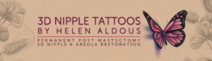 Permanent 3D Nipple Tattoos uk